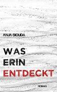 Cover-Bild zu Siouda, Anja: Was Erin entdeckt