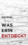 Cover-Bild zu Siouda, Anja: Was Erin entdeckt (eBook)
