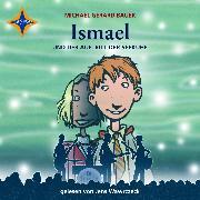 Cover-Bild zu Bauer, Michael Gerard: Ismael und der Auftritt der Seekühe (Audio Download)