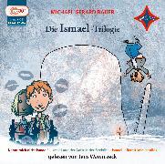Cover-Bild zu Bauer, Michael Gerard: Die Ismael-Trilogie