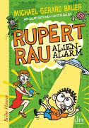 Cover-Bild zu Bauer, Michael Gerard: Rupert Rau Alienalarm