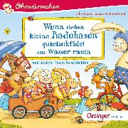 Cover-Bild zu Weber, Susanne: OHRWÜRMCHEN Wenn sieben kleine Badehasen quietschfidel ans Wasser rasen und andere Hasen-Geschichten (Audio Download)