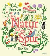 Cover-Bild zu Zephaniah, Benjamin: Der Natur auf der Spur
