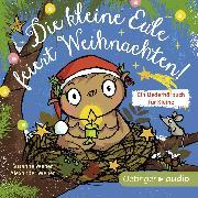 Cover-Bild zu Weber, Susanne: Die kleine Eule feiert Weihnachten (Audio Download)