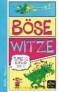 Cover-Bild zu Dietl, Erhard: Böse Witze (eBook)