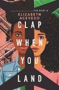 Cover-Bild zu Acevedo, Elizabeth: Clap When You Land