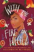 Cover-Bild zu Acevedo, Elizabeth: With the Fire on High