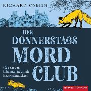 Cover-Bild zu Osman, Richard: Der Donnerstagsmordclub (Die Mordclub-Serie 1) (Audio Download)