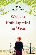 Cover-Bild zu Hartlieb, Petra: Wenn es Frühling wird in Wien (eBook)