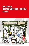 Cover-Bild zu Hartlieb, Petra: Mi maravillosa librería (eBook)