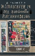 Cover-Bild zu Hartlieb, Petra: Weihnachten in der wundervollen Buchhandlung (eBook)