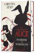 Cover-Bild zu Henry, Christina: Die Chroniken von Alice - Finsternis im Wunderland