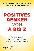 Cover-Bild zu Birkenbihl, Vera F.: Positives Denken von A bis Z (eBook)