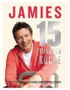 Cover-Bild zu Jamies 15-Minuten-Küche
