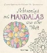 Cover-Bild zu Küstenmacher, Marion: Achtsamkeit mit Mandalas aus aller Welt
