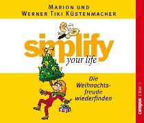 Cover-Bild zu Küstenmacher, Werner Tiki: simplify your life - Die Weihnachtsfreude wiederfinden (Audio Download)