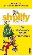 Cover-Bild zu Küstenmacher, Marion: simplify your life - Die Weihnachtsfreude wiederfinden (eBook)