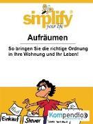 Cover-Bild zu Küstenmacher, Werner und Marion: Simplify your life (eBook)