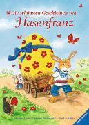 Cover-Bild zu Scheffler, Ursel: Die schönsten Geschichten vom Hasenfranz