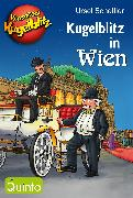 Cover-Bild zu Scheffler, Ursel: Kommissar Kugelblitz - Kugelblitz in Wien (eBook)