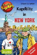 Cover-Bild zu Scheffler, Ursel: Kommissar Kugelblitz - Kugelblitz in New York (eBook)