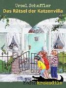 Cover-Bild zu Scheffler, Ursel: Die Hafenkrokodile: Das Rätsel der Katzenvilla (eBook)
