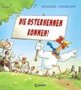 Cover-Bild zu Reider, Katja: Die Osterhennen kommen!