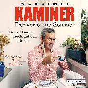 Cover-Bild zu Kaminer, Wladimir: Der verlorene Sommer (Audio Download)