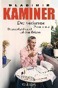 Cover-Bild zu Kaminer, Wladimir: Der verlorene Sommer (eBook)