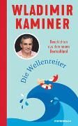 Cover-Bild zu Kaminer, Wladimir: Die Wellenreiter