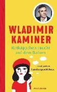 Cover-Bild zu Kaminer, Wladimir: Rotkäppchen raucht auf dem Balkon