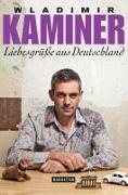 Cover-Bild zu Kaminer, Wladimir: Liebesgrüße aus Deutschland