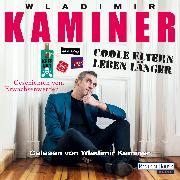 Cover-Bild zu Kaminer, Wladimir: Coole Eltern leben länger (Audio Download)
