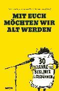 Cover-Bild zu Evers, Horst: Mit euch möchten wir alt werden (eBook)