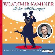 Cover-Bild zu Kaminer, Wladimir: Liebeserklärungen (Audio Download)