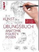Cover-Bild zu frechverlag: Die Kunst des Zeichnens - Anatomie Figuren Posen Übungsbuch