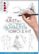 Cover-Bild zu frechverlag: Die Kunst des Zeichnens 15 Minuten. Körper & Akt