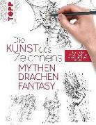 Cover-Bild zu frechverlag: Die Kunst des Zeichnens - Mythen, Drachen, Fantasy