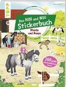Cover-Bild zu frechverlag: Das Hin-und-weg-Stickerbuch. Pferde und Ponys