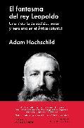 Cover-Bild zu Hochschild, Adam: El fantasma del rey Leopoldo (eBook)