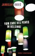 Cover-Bild zu Rudis, Jaroslav: Vom Ende des Punks in Helsinki