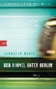 Cover-Bild zu Rudis, Jaroslav: Der Himmel unter Berlin (eBook)