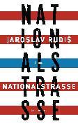 Cover-Bild zu Rudis, Jaroslav: Nationalstraße (eBook)
