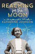 Cover-Bild zu Reaching for the Moon (eBook)