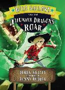 Cover-Bild zu Keilty, Derek: Will Gallows and the Thunder Dragon's Roar