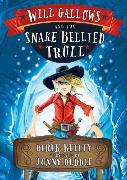 Cover-Bild zu Keilty, Derek: Will Gallows and the Snake-bellied Troll