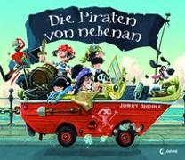 Cover-Bild zu Duddle, Jonny (Illustr.): Bilderbuch - Die Piraten von nebenan