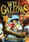 Cover-Bild zu Keilty, Derek: Will Gallows and the Wolfer's Deadly Magic