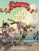 Cover-Bild zu Duddle, Jonny: The Jolley-Rogers and the Pirate Piper