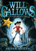 Cover-Bild zu Keilty, Derek: Will Gallows and the Snake-Bellied Troll (eBook)